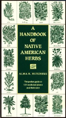 Image for Handbook of Native American Herbs