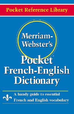 Image for Merriam-Webster's Pocket French-English Dictionary (Pocket Reference Library) (English and French Edition)