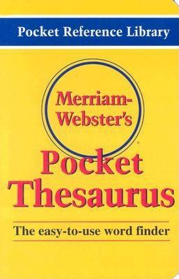 Merriam-Webster's Pocket Thesaurus (Pocket Reference Library), Merriam-Webster
