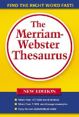 The Merriam-webster Thesaurus, Merriam-Webster