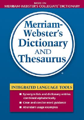 Image for Merriam-Webster's Dictionary and Thesaurus (Dictionary/Thesaurus)