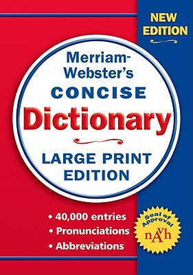 Merriam-webster's Concise Dictionary (Large Print), Merriam-Webster