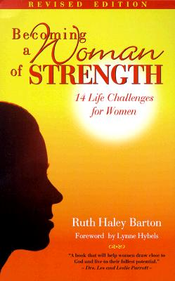 Image for Becoming a Woman of Strength (Women/Inspirational)