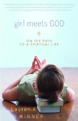 Image for Girl Meets God : On the Path to a Spiritual Life