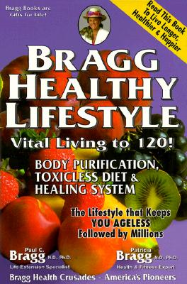 Image for Bragg Healthy Lifestyle: Vital Living to 120!