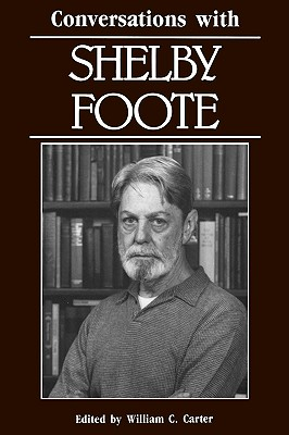 Image for Conversations with Shelby Foote (Literary Conversations Series)