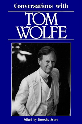 Conversations with Tom Wolfe (Literary Conversations)