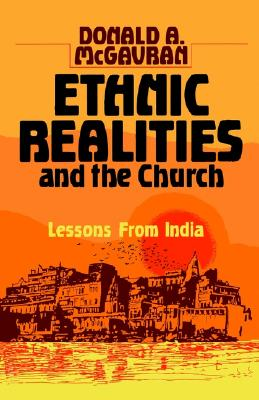 Image for Ethnic Realities and the Church: Lessons from India