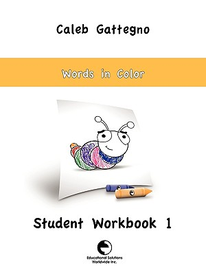 Words in Color Student Workbook 1, Gattegno, Caleb