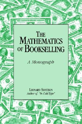 Image for The Mathematics of Bookselling: A Monograph