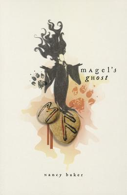 Magel's Ghost, Baker, Nancy