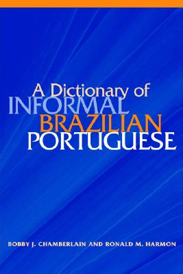 Image for A Dictionary of Informal Brazilian Portuguese with English Index (Portuguese and English Edition)