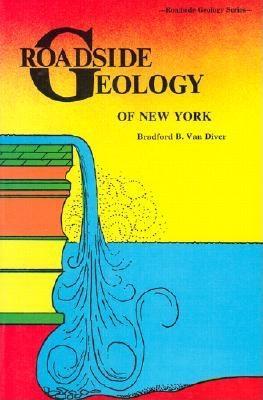 Roadside Geology of New York, BRADFORD VAN DIVER