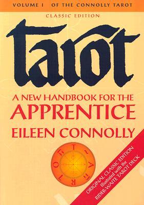 Image for Tarot: A New Handbook for the Apprentice (Connolly Tarot, Vol. 1)