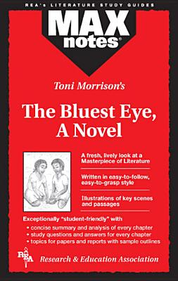 Bluest Eye, The,  A Novel (MAXNotes Literature Guides), Hubert, Christopher; English Literature Study Guides