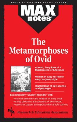 Metamorphoses of Ovid, The  (MAXNotes Literature Guides), Brunauer, Dalma Hunyadi; English Literature Study Guides