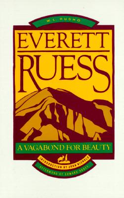 Image for Everett Ruess : A Vagabond for Beauty