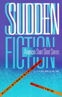 Image for Sudden Fiction: American Short Stories