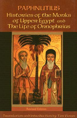 Image for Histories of the Monks of Upper Egypt and the Life of Onnophrius (Cistercian Studies Series, No 140)