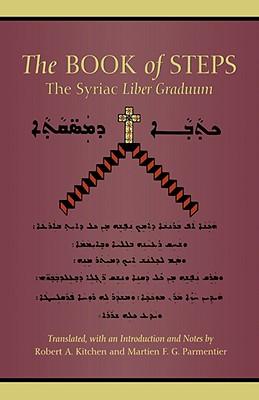 Image for The Book of Steps: The Syriac Liber Graduum