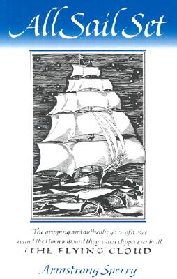 Image for All Sail Set: A Romance of the Flying Cloud