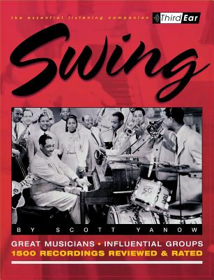 Image for SWING : THIRD EAR-THE ESSENTIAL LISTENIN