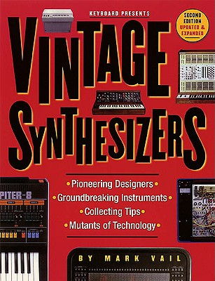 Vintage Synthesizers, Mark Vail