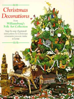 Image for Christmas Decorations from Williamsburg's Folk Art Collection