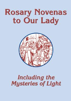 Rosary Novenas To Our Lady, ACTA Publications