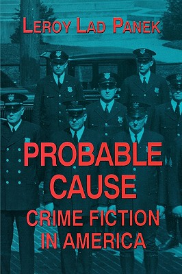 Image for Probable Cause: Crime Fiction in America