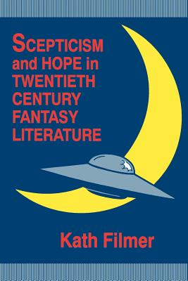 Image for Scepticism and Hope in Twentieth Century Fantasy Literature