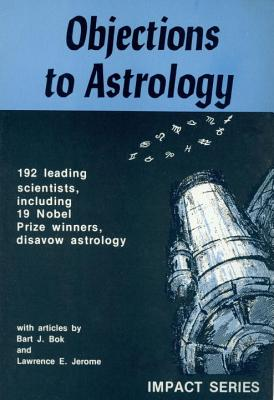 Image for Objections to Astrology (Impact Series)