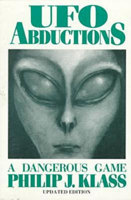 Image for UFO Abductions: A Dangerous Game
