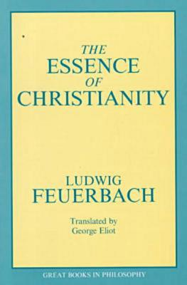 Essence of Christianity, LUDWIG FEUERBACH