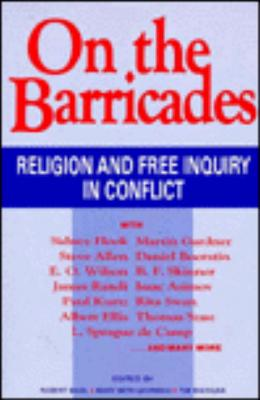 Image for On the Barricades:  Religion and Free Inquiry in Conflict