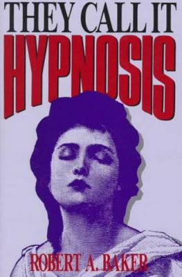 Image for They Call It Hypnosis