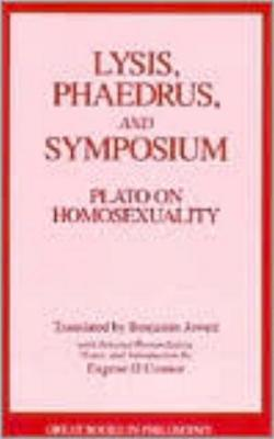 Image for Lysis, Phaedrus, and Symposium: Plato on Homosexuality (Great Books in Philosophy)