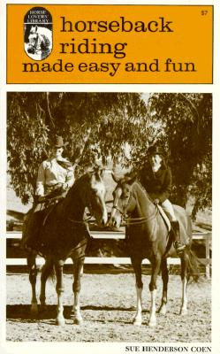 Image for Horseback Riding Made Easy And Fun An Equitation Guide for Riding Instructors and Beginning Students
