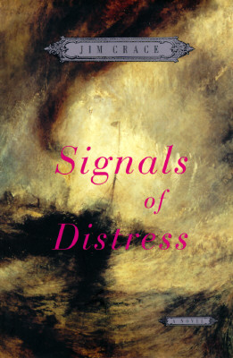 Signals of Distress : A Novel, Crace, Jim