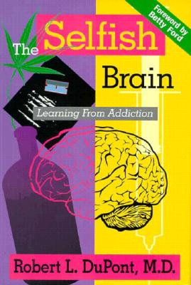 Image for The Selfish Brain: Learning from Addiction