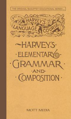 Harvey's Elementary Grammar and Composition, Thomas Harvey