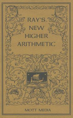 Ray's New Higher Arithmetic (Ray's Arithmetic), Joseph Ray