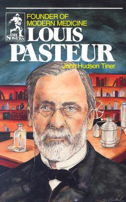 Image for Louis Pasteur: Founder of Modern Medicine (Sowers.)