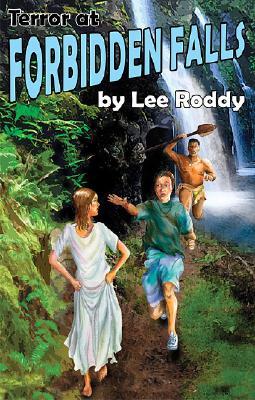 Terror at Forbidden Falls (The Ladd Family Adventure Series #8), Lee Roddy
