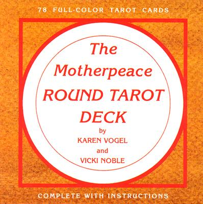 The Motherpeace Round Tarot Deck: 78-Card Deck, Karen Vogel; Vicki Noble