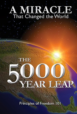 The 5000 Year Leap: A Miracle That Changed the World, W. CLEON SKOUSEN