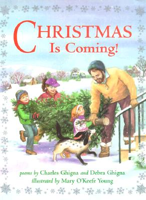 Image for Christmas Is Coming by Ghigna, Charles; Ghigna, Debra