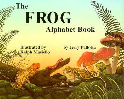 "The Frog Alphabet Book (Jerry Pallotta's Alphabet Books), ""Pallotta, Jerry"""