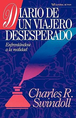 Image for Diario de Un Viajero Desesperado = Living on the Ragged Edge