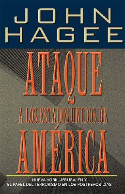 Ataque A Los Estados Unidos De América, Hagee, John